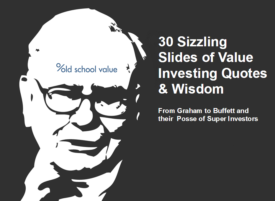 30 Sizzling Slides of Value Investing Quotes & Wisdom